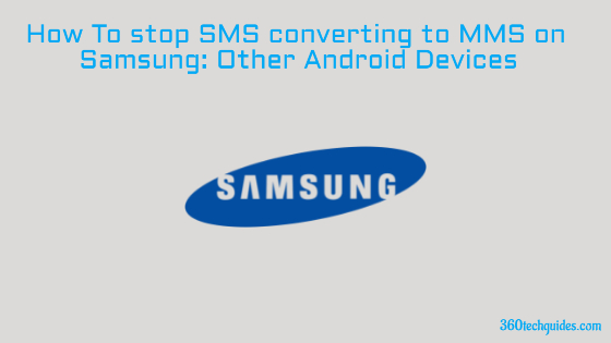SMS converting to MMS on Samsung Other Android Devices (Fix)