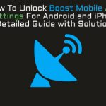 Unlock Boost Mobile APN Settings For Android and iPhone